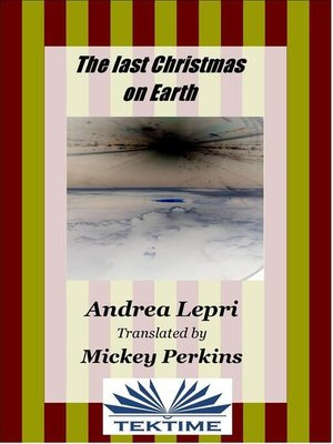 cover image of The Last Christmas On Earth