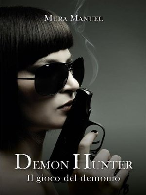 cover image of l gioco del demonio. Demon Hunter, Volume 5