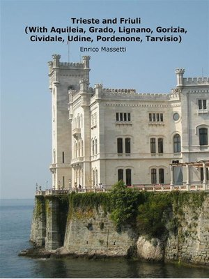 cover image of Trieste and Friuli