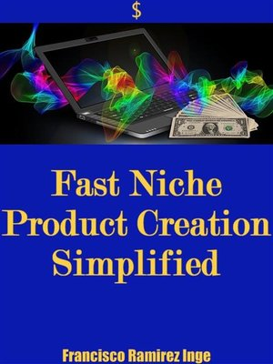 cover image of Fast Niche Product Creation Simplified