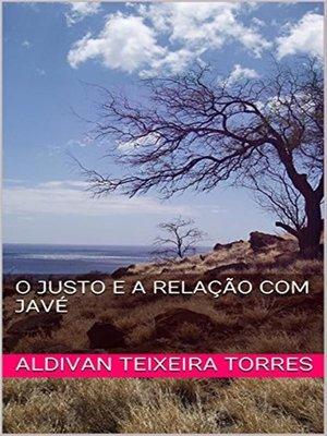cover image of O justo e a Relação com Javé