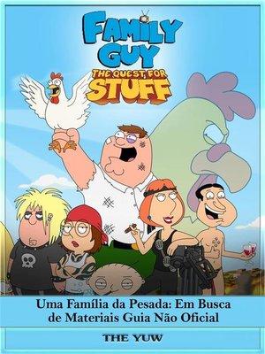 cover image of Uma Família Da Pesada--Em Busca De Materiais Guia Não Oficial
