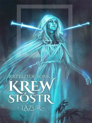 cover image of Krew Sióstr. Lazur