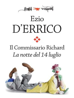cover image of Il commissario Richard. La notte del 14 luglio