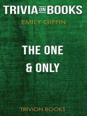 cover image of The One & Only by Emily Giffin (Trivia-On-Books)