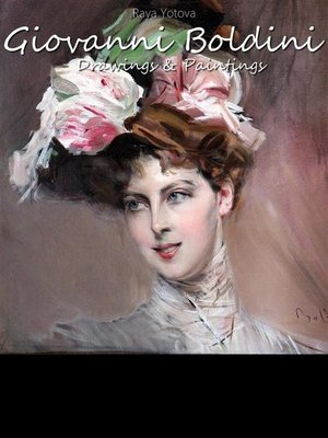 cover image of Giovanni Boldini--Drawings & Paintings (Annotated)