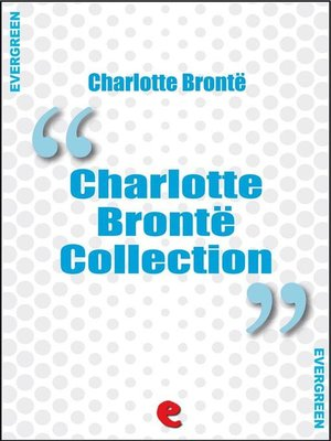 cover image of Charlotte Bronte Collection