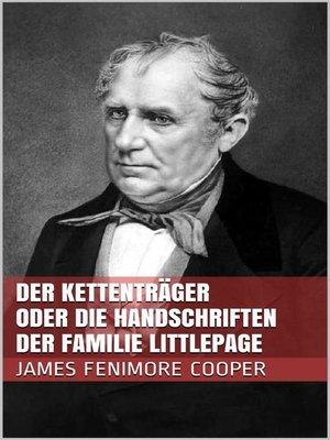cover image of Der Kettenträger oder die Handschriften der Familie Littlepage