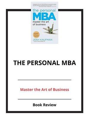 The Personal MBA by Josh Kaufman · OverDrive (Rakuten