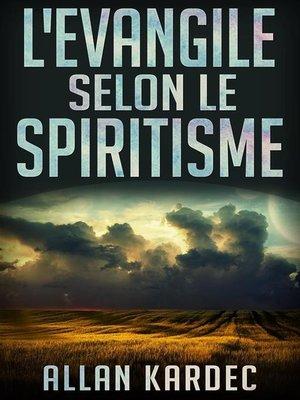 cover image of L'Evangile selon le Spiritisme