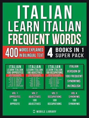 cover image of Italian--Learn Italian--Frequent Words (4 Books in 1 Super Pack)