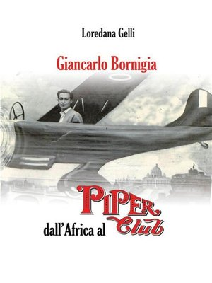 cover image of Giancarlo Bornigia dall'Africa al Piper Club