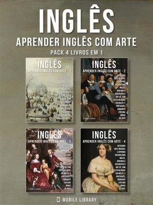 cover image of Pack 4 Livros em 1--Inglês--Aprender Inglês com Arte