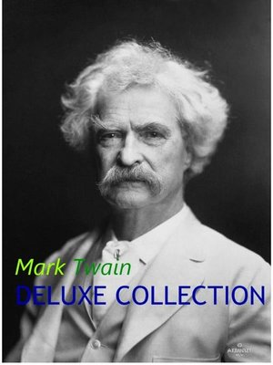 cover image of Mark Twain Deluxe Collection