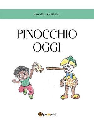 cover image of Pinocchio oggi