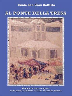cover image of Al Ponte della Tresa