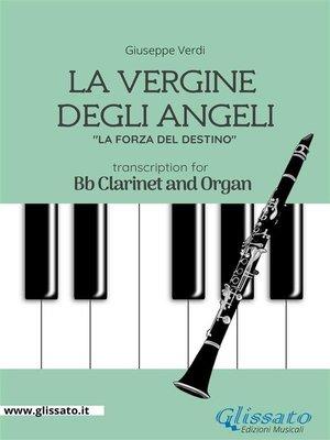 cover image of La Vergine degli Angeli--Bb Clarinet and Organ
