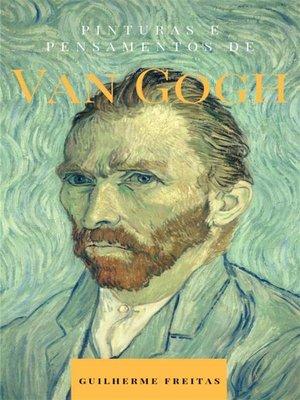 cover image of Pinturas e pensamentos de Van Gogh