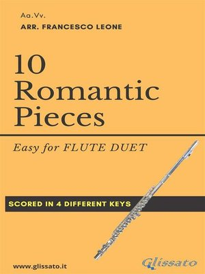 cover image of 10 (Easy) Romantic Pieces for Flute Duet