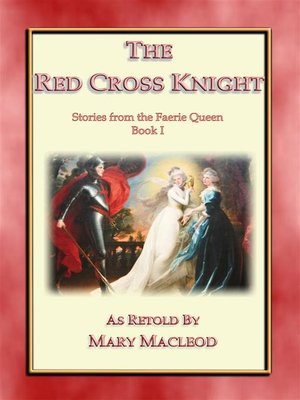 cover image of The Red Cross Knight--Stories from the Faerie Queene Book I