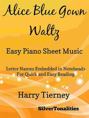 cover image of Alice Blue Gown Waltz Easy Piano Sheet Music