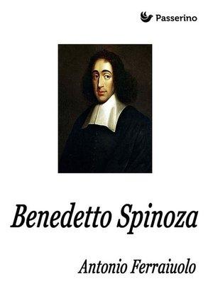 cover image of Benedetto Spinoza