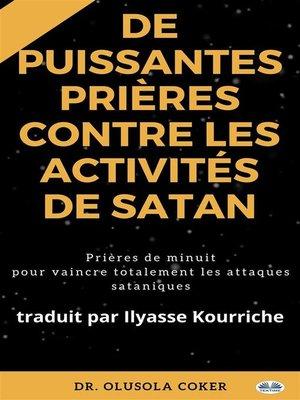 cover image of Prières Puissantes Contre Les Activités De Satan