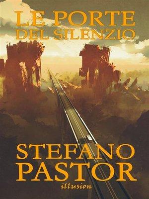 cover image of Le porte del silenzio