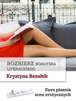cover image of Rozbierz bohatera literackiego