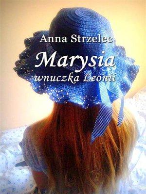 cover image of Marysia wnuczka Leonii