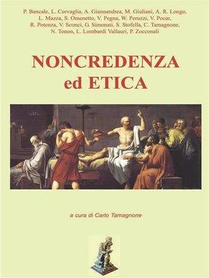 cover image of Non credenza ed etica