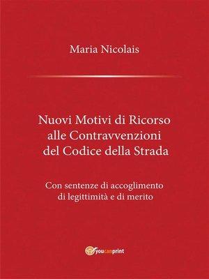 cover image of Nuovi Motivi di Ricorso alle Contravvenzioni del Codice della Strada