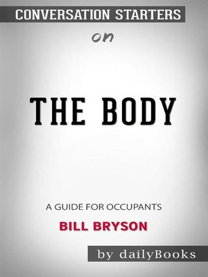 cover image of The Body--A Guide for Occupants byBill Bryson--Conversation Starters