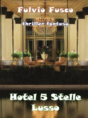 cover image of Hotel a 5 Stelle Lusso