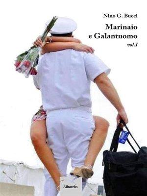 cover image of Marinaio e Galantuomo