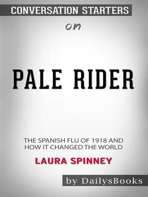 cover image of Pale Riders by Laura Spinney - Conversation Starters