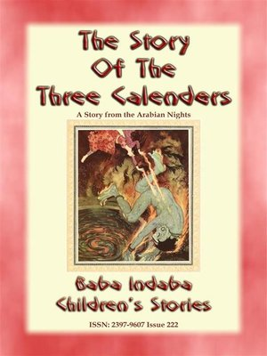 cover image of THE THREE CALENDERS--A Children's Story from 1001 Arabian Nights -