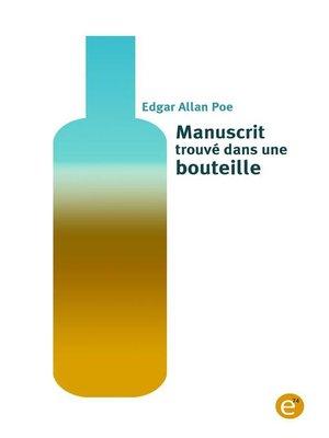 cover image of Manuscrit trouvé dans une bouteille