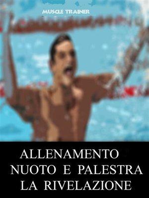 cover image of Allenamento Nuoto e Palestra--La Rivelazione