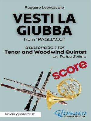 cover image of (Score) Vesti la giubba--Tenor & Woodwind Quintet