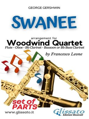 cover image of Swanee--Woodwind Quartet (PARTS)