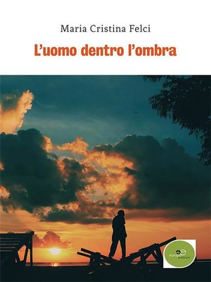 cover image of L'uomo dentro l'ombra