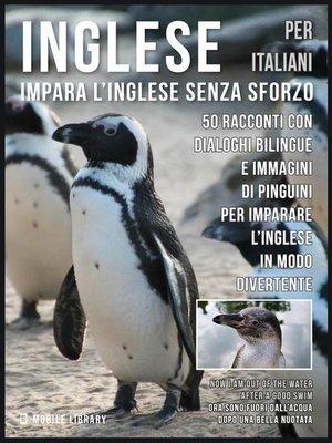 cover image of Inglese Per Italiani--Impara L'Inglese Senza Sforzo