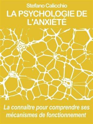 cover image of La psychologie de l'anxiété