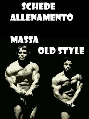 cover image of Schede Allenamento Massa Old Style