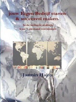 cover image of Jouw eigen bedrijf starten & succesvol maken