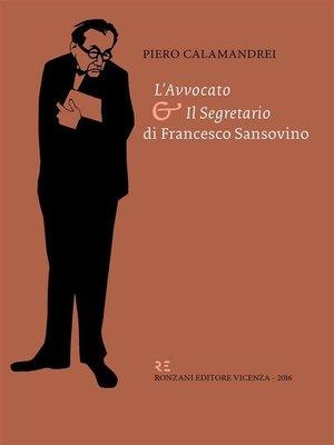 """cover image of """"L'avvocato"""" e """"Il Segretario"""" di Francesco Sansovino"""