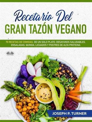 cover image of Recetario Del Gran Tazón Vegano