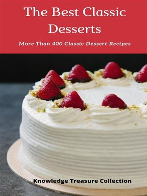 cover image of The Best Classic Desserts