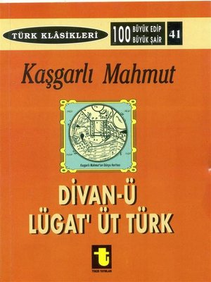 cover image of Kaşgarlı Mahmud ve Divan-ı Lugat-it Türk